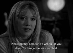 Knowing that someone's wrong for you doesn't change the way you feel