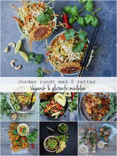 Vanløse blues.....: JORDEN RUNDT MED 5 RETTER - #Vegansk og #glutenfri #madplan