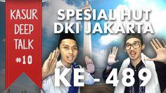 Yuk! Kenali Budaya Betawi (SPESIAL HUT DKI JAKARTA) - Kasur Deep Talk #10