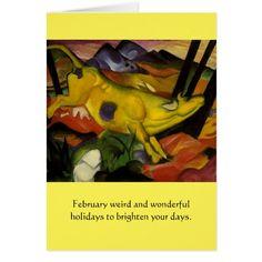 Weird February Holidays Card