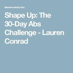 Shape Up: The 30-Day Abs Challenge - Lauren Conrad