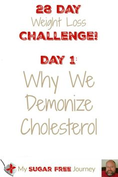 Day 1 of Our weight Loss Challenge is in the books!  Today we are looking at Why We Demonize Cholesterol!