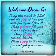 New Month Wishes, Welcome December, Mina, Faith Prayer, Security Blanket, Winter Day, Peace, Joy, Holiday