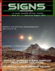 Online il nuovo numero di SIGNS Magazine, come sempre in download gratuito da questo sito:  http://signs.orizzonteassoluto.info./  Presto nuovi segnali e profondi cambiamenti...non perdiamoci di vista...buona lettura.