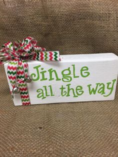 Jingle all the way wood block sign Wooden by DebDebsCrafts on Etsy