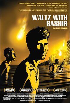 Waltz With Bashir (2008) en español: Vals Con Bashir. Es una película de animación documental dirigida y escrita por Ari Folman merecedora del Globo de Oro a la mejor película en lengua no inglesa y del César a la mejor película extranjera, entre algunos de los numerosos premios.
