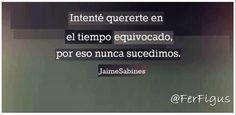(Jaime Sabines)