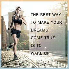The best way to make your dreams come true is to wake up #quotes #sayings