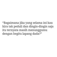 Quotes From Novels, Quotes Indonesia, Short Quotes, Qoutes, Words, Moon, Inspiration, The Moon, Biblical Inspiration