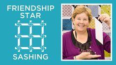 Friendship Star Sashing Quilt | Always Great, Always Free Quilting Tutorials
