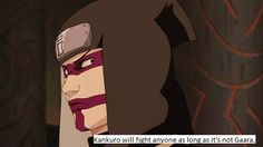 aw, scared of ur lil bro bibilikun?? jk no one would fight gaara unless they're insane >:)