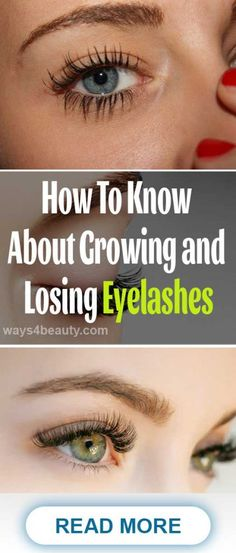How To Know About Growing and Losing Eyelashes – Ways For Beauty Eyelash Growth, Eyelash Curler, What To Use, How To Know, Eyes Care, How To Grow Eyelashes, Natural Shapes