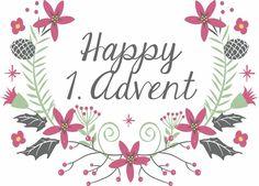 Einen wunderschönen guten Morgen,     ich wünsche allen meinen Leser einen herrlichen 1. Advent. Ich hoffe ihr genießt den heutigen T...