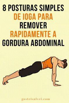 8 simple yoga poses to quickly remove abdominal fat - Enjoy . Yoga Fitness, Health Fitness, Easy Yoga Poses, Abdominal Fat, Yoga Routine, Yoga Fashion, Personal Trainer, Pilates, Yoga Flow