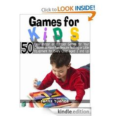 Games for Kids: 50 Easy Indoor or Outdoor Games for Your Children to Have Fun Require Nothing or Little Equipment for Every Child Aged 2 and Up - Part III Babysitting Activities, Fun Activities For Kids, Indoor Activities, Outdoor Games, Outdoor Fun, Reading Games For Kids, Games To Play, Kid Games, Family Game Night