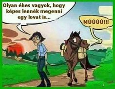 I'm so hungry I could eat a horse cartoon. Is a funny example of an old saying that is commonly used to say that you are extremely hungry. Funny Horse Memes, Funny Horses, Funny Shit, Funny Animals, Horse Humor, Cowboy Humor, Funny Quotes, Comedy Quotes, Cartoon Quotes