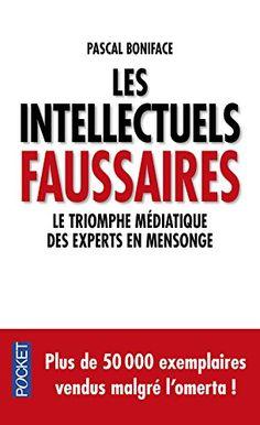 Les intellectuels faussaires de Pascal Boniface http://www.amazon.fr/dp/2266223550/ref=cm_sw_r_pi_dp_pajVwb0EGPS10