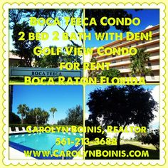 Boca Teeca condo rented by Carolyn Boinis Boca Raton Real Estate Agent www.CarolynBoinis.com