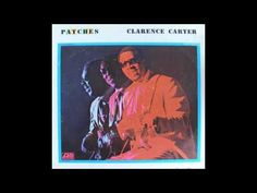 """""""Patches"""" by Clareance Carter.      (first recorded by Chairmen of the Board), was a UK number 2 and a U.S. number 4 in 1970, and was nominated for a Grammy in 1972. This disc sold over one million copies, and received a gold disc awarded by the R.I.A.A. in September 1970, just two months after its release. It was Carter's third million seller."""