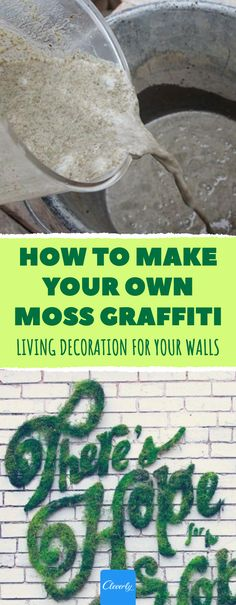 How to make your own Moss Graffiti: Living decoration for your walls diy When this muck is spread on the wall it looks like vandalism. But a few days later, everybody is staring at it! Moss Garden, Diy Garden, Garden Projects, Art Projects, Moss Wall Art, Diy Wall Art, Diy Art, Moss Paint, Garden Wallpaper