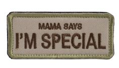 "OneTigris Tactical Patch-""Mama Says I'm Special"""