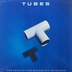 80s bands album covers | The Tubes - The Completion Backward Principle on LP. 80's New Wave and ...