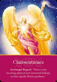 Clairsentience from Archangel Raguel of the Archangels Oracle Cards Doreen Virtue, Archangel Raguel, Physic Reading, Angel Guidance, A Course In Miracles, Healing Words, Angels Among Us, Angel Cards, Spiritual Wisdom
