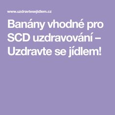 Banány vhodné pro SCD uzdravování – Uzdravte se jídlem!