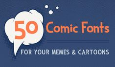 50 Comic Fonts for Your Memes and Cartoons ~ Creative Market Blog