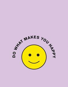 Do what makes you happy Photo Wall Collage, Picture Wall, What Makes You Happy, Are You Happy, Brainstorm, Happy Words, Daily Inspiration Quotes, Quote Aesthetic, Happy Thoughts
