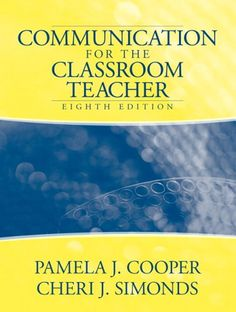 Download PDF Communication for the Classroom Teacher (8th Edition)