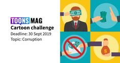 Corruption Cartoon Challenge on September The most voted top three cartoonists will consider as the winner. Submissive, Benefit, September, Challenges, Positivity, Author, Organization, Cartoon, Activities