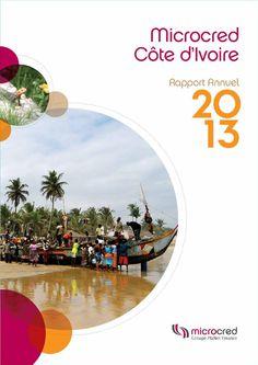 Microcred Côte d'Ivoire Rapport annuel 2013