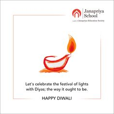 Let's celebrate the festival of lights with Diyas; Happy Dussehra Wishes, Education For All, Happy Diwali, Festival Lights, Secondary School, Lets Celebrate, Festivals, Let It Be, Design