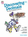 $ Discovering Decimals through Cooperative Learning - This print book  by Laura Candler has ready-to-use cooperative activities and printables for teaching most decimal concepts: understanding, reading and writing, comparing and ordering, rounding, estimating, adding, subtracting, multiplying, dividing, converting decimals into fractions and percents, and solving real-life decimal problems. Base 10 manipulatives are incorporated in the activities to teach for understanding. 184 pages