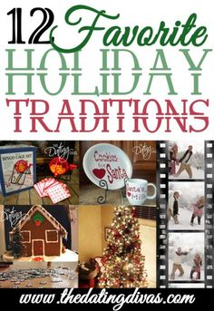 A dozen ideas for adding more meaning and memories to the holiday season. www.TheDatingDiva... #christmas #traditions