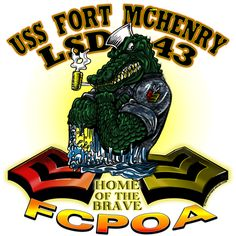 USS Fort McHenry LSD-43 FCPOA Shirt Us Navy Shirts, Aviation Engineering, Military Signs, Go Navy, Home Of The Brave, Nose Art, Sailor, Pride, Tees