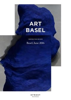 Art Basel 2016 by DFROST/Magazine
