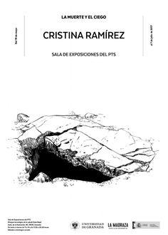 """Hoy, a las 20:00 horas, en la """"Sala Baja del espacio expositivo del Edificio Central de la Universidad de Granada en el PTS (Parque Tecnológico de la Salud de Granada)"""", se inaugura la exposición """"La muerte y el ciego"""", de """"Cristina Ramírez"""". Organiza: #ArtesVisualesUGR #LaMuerteYElCiego #CristinaRamírez https://lamadraza.ugr.es/evento/exposicion-la-muerte-y-el-ciego/ https://lamadraza.ugr.es/noticias/la-muerte-y-el-ciego/"""