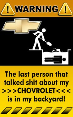 #Chevy...too bad they spelled CHEVROLET wrong!
