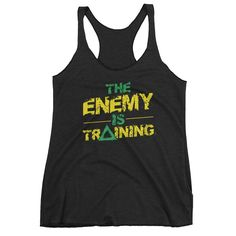 The Enemy is Training women's tank top - front and back print