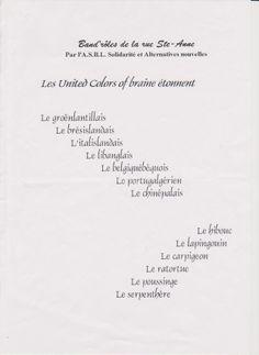 """En 1998, dans le cadre de """"La langue française en fête"""", Bruno Coppens réalisa un atelier avec les élèves des écoles de Braine l'Alleud. Sur le principe des mots-valises, ils réalisèrent des banderoles tendues dans les rues de la villes. Ste Anne, Bruno, Cards Against Humanity, City Streets, Streamers, Luggage Bags, Language, Words, Atelier"""