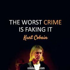 Kurt Cobain Quotes                                                                                                                                                                                 More