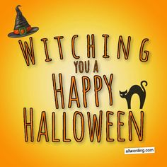 Witching you a Happy Halloween! #witchpuns