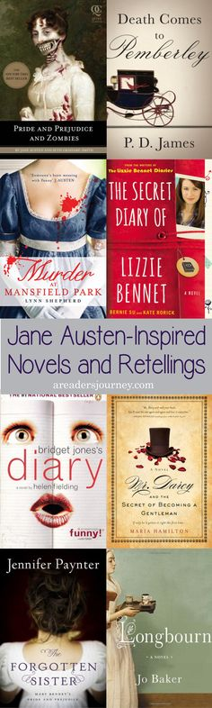 Jane Austen-Inspired Novels and Retellings. Do you love Jane Austen's works? Check out these novels inspired by the stories of Jane Austen!