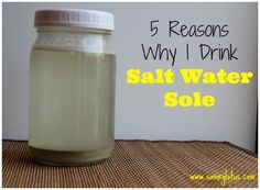 5 Reason Why I Drink Salt Water Sole