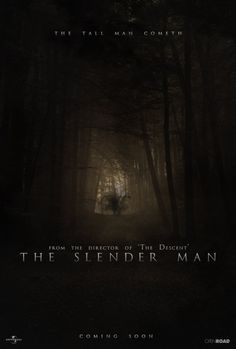The Slender Man Movie Poster. Oh God there is a movie!? You know were gonna watch this @Journey Jaquez @Sydney Rosson