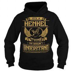 I Love HENKEL HENKELYEAR HENKELBIRTHDAY HENKELHOODIE HENKELNAME HENKELHOODIES  TSHIRT FOR YOU Shirts & Tees
