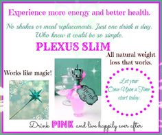 I have lost 10 lbs with Plexus Slim! Changing lives world wide are you ready for that change? Come join us order today http:/plexusslim.com/jenniferourtnersplexusslim.com