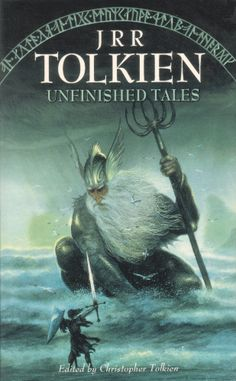 Unfinished Tales of Numenor and Middle Earth ~ This is actually my favorite Tolkien book!